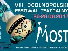 Zapraszamy na VIII Ogólnopolski Festiwal Teatralny MOST